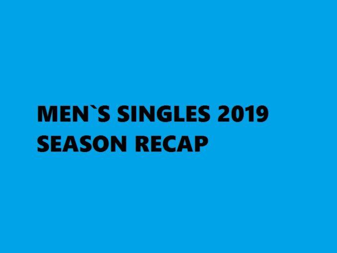 Badminton Season 2019 Recap - Mens Singles