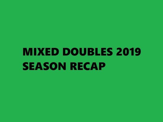 Badminton 2019 Season Recap - Mixed Doubles